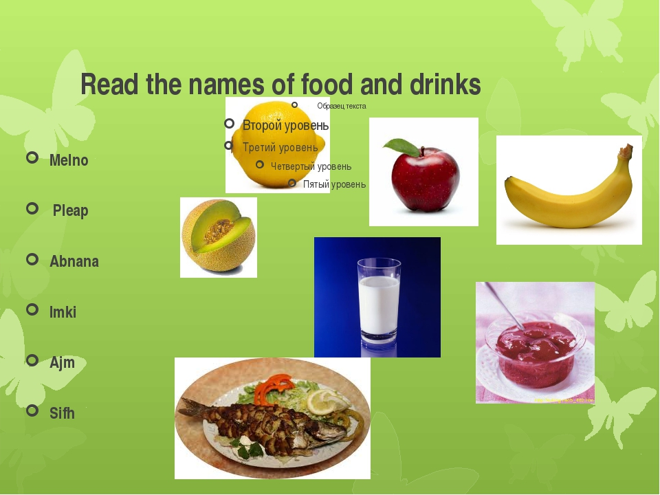 Read the names of food and drinks Melno Pleap Abnana Imki Ajm Sifh