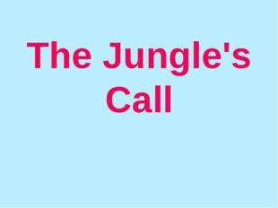 The Jungle's Call