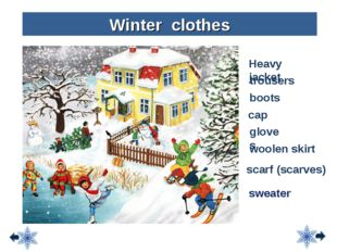 Heavy jacket trousers boots Winter clothes cap scarf (scarves) gloves woolen