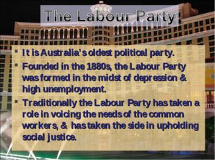 It is Australia's oldest political party. Founded in the 1880s, the Labour Pa