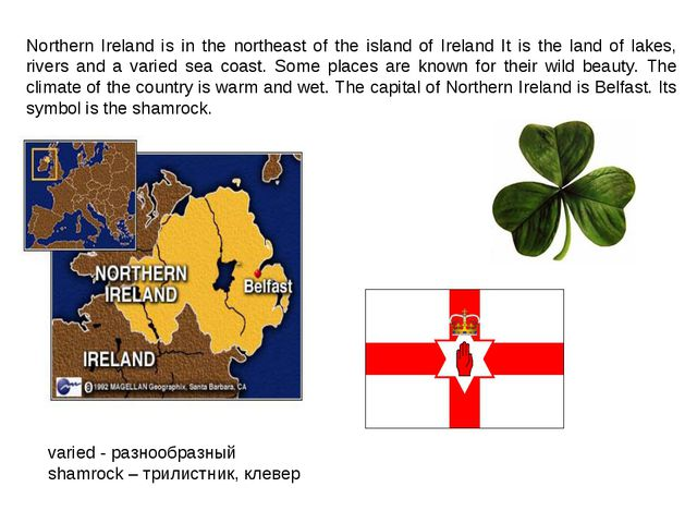 Northern Ireland is in the northeast of the island of Ireland It is the land...