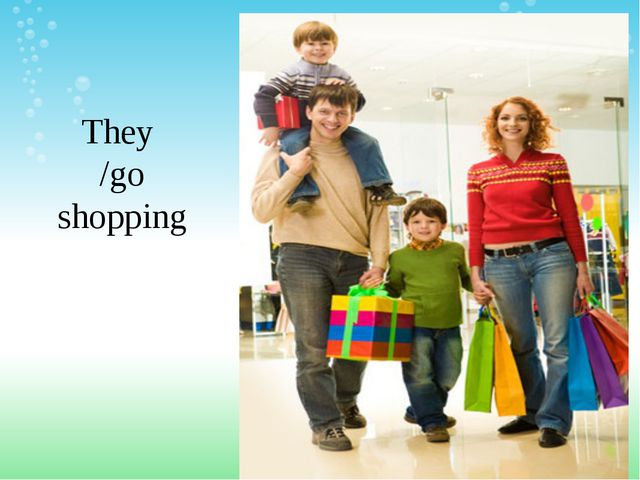 They /go shopping