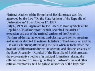 National Anthem of the Republic of Bashkortostan was first approved by the La