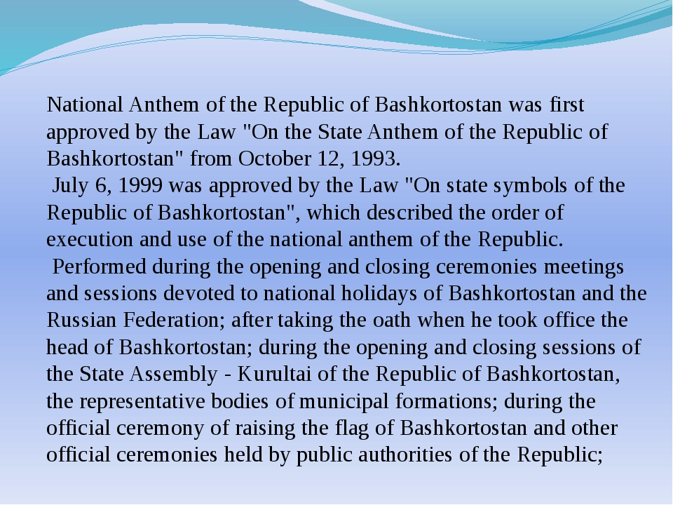 National Anthem of the Republic of Bashkortostan was first approved by the La...
