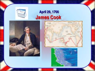 April 29, 1700 James Cook