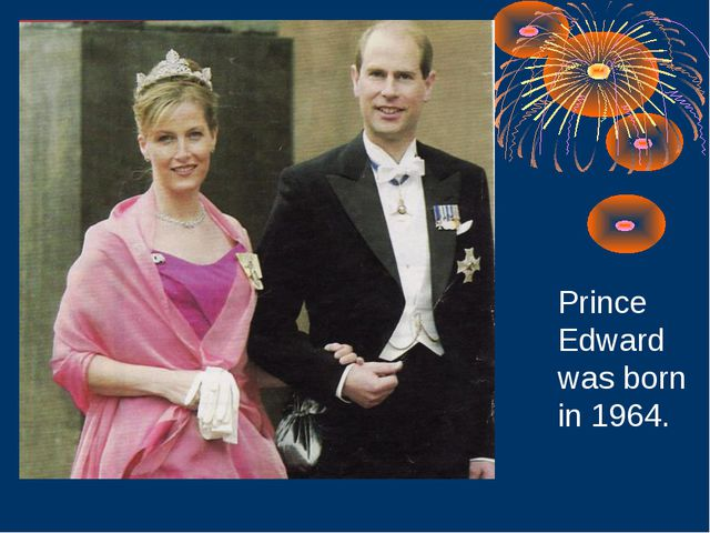 Prince Edward was born in 1964.