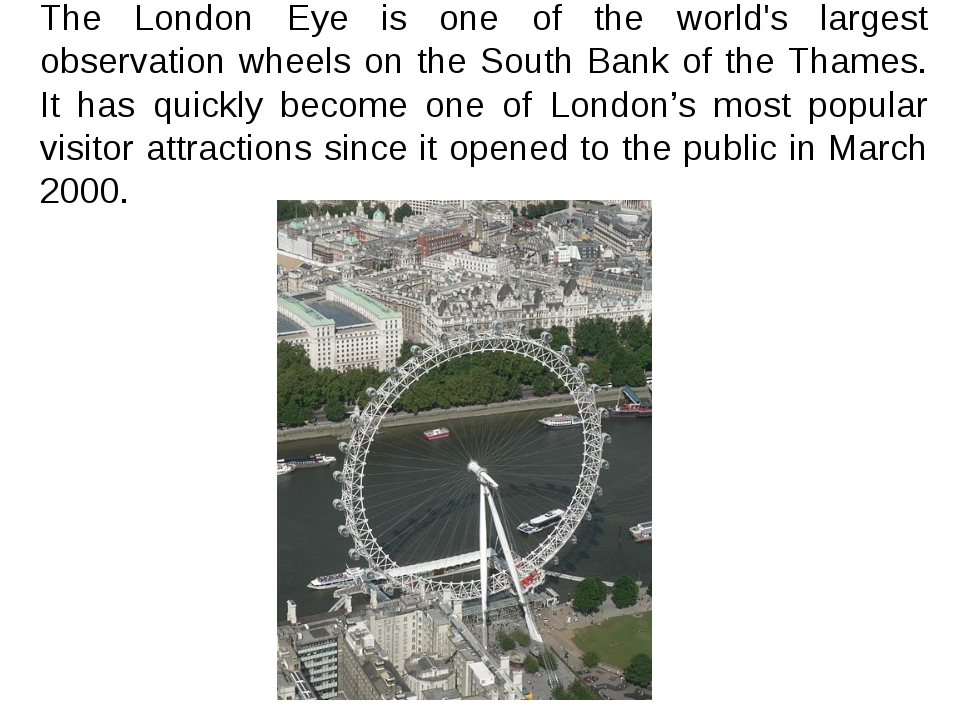 The London Eye is one of the world's largest observation wheels on the South...