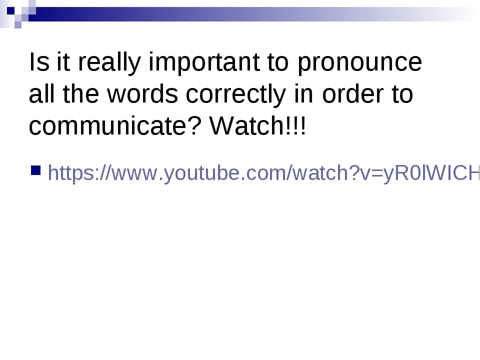 Is it really important to pronounce all the words correctly in order to comm...