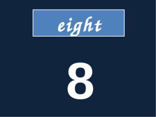 eight 8