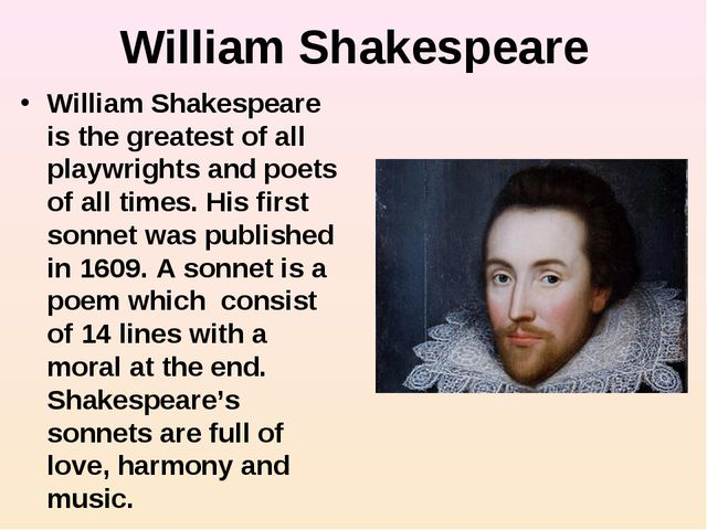 William Shakespeare William Shakespeare is the greatest of all playwrights an...