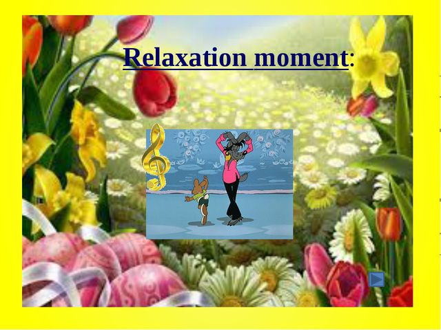 Relaxation moment: