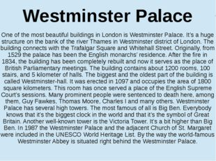 Westminster Palace Вестминстерский дворец One of the most beautiful buildings