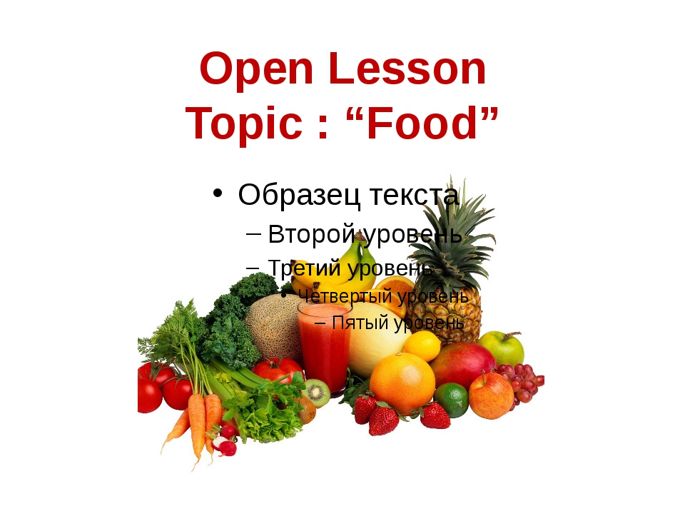 "Open Lesson Topic : ""Food"""