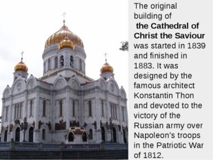 The original building of the Cathedral of Christ the Saviour was started in 1