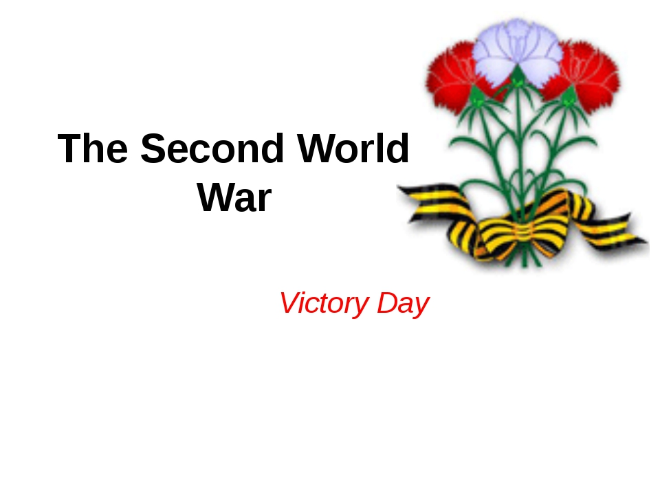 The Second World War Victory Day
