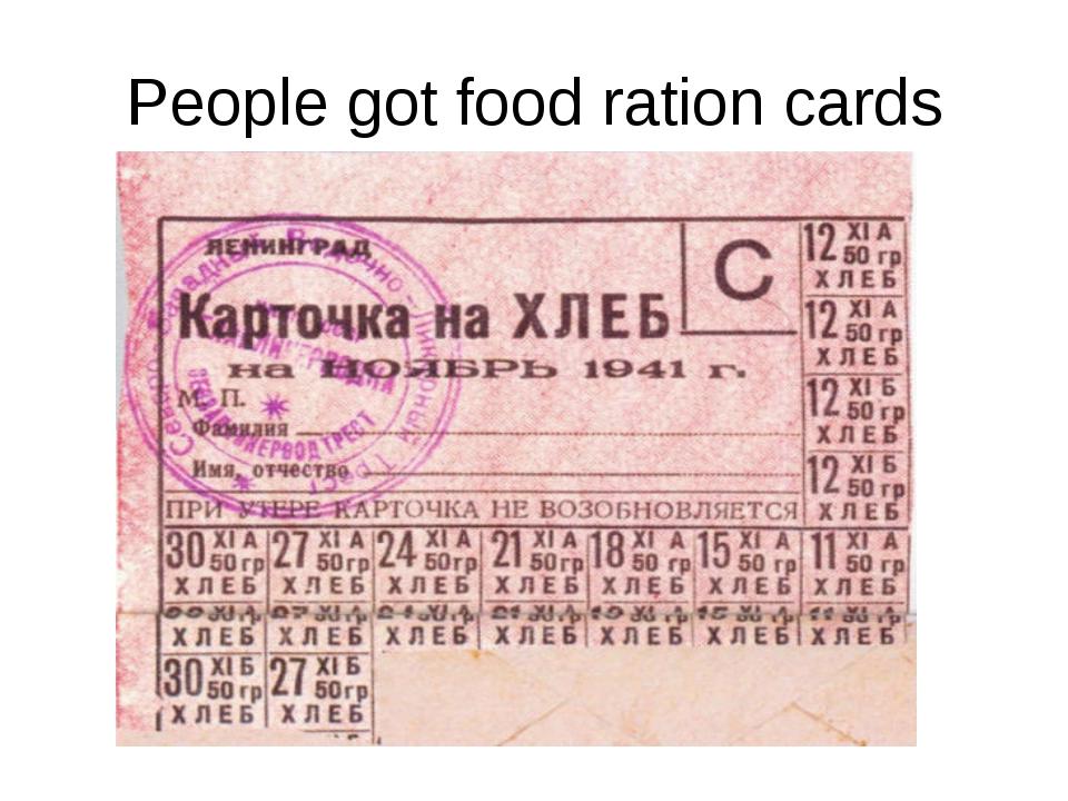 People got food ration cards