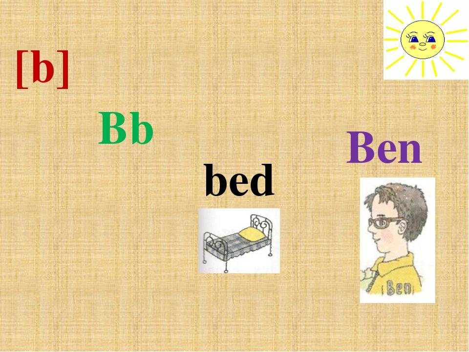 Ben Bb [b] bed