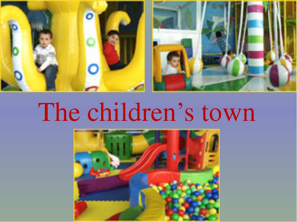The children's town