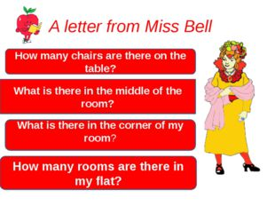 A letter from Miss Bell How many chairs are there on the table? What is there
