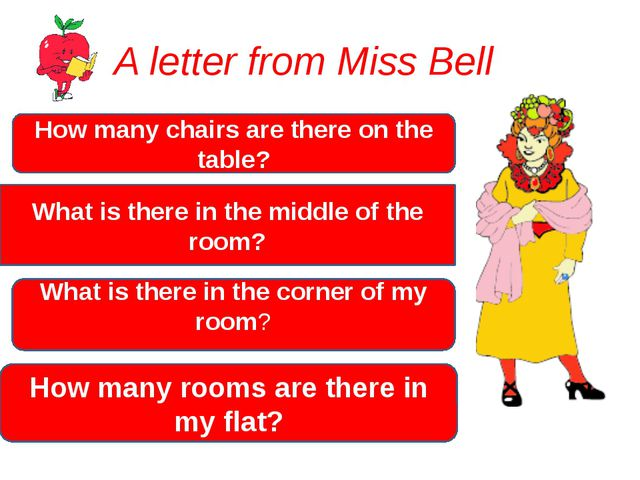 A letter from Miss Bell How many chairs are there on the table? What is there...