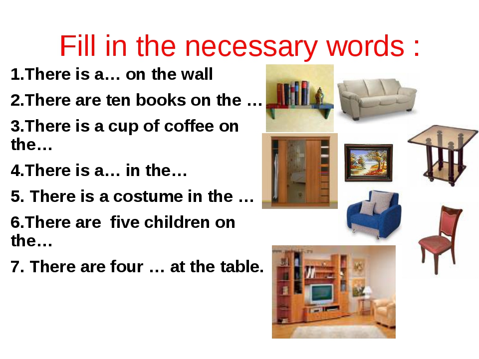 Fill in the necessary words : 1.There is a… on the wall 2.There are ten books...