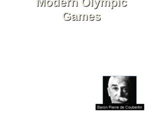 Modern Olympic Games Olympic Games (modern), international sports competition