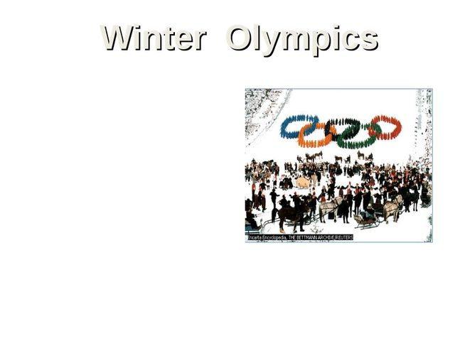 Winter Olympics The Winter Olympic Games were first held as a separate compet...