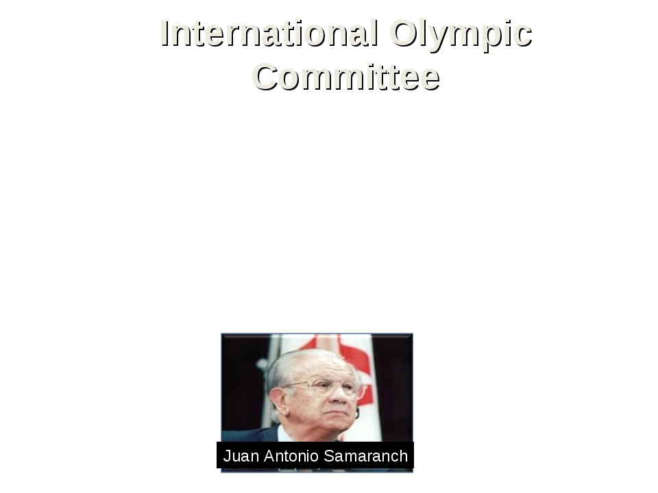 International Olympic Committee The Olympic Games are administered by the Int...
