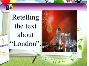London London is the capital of Great Britain. It's very old and beautiful ci