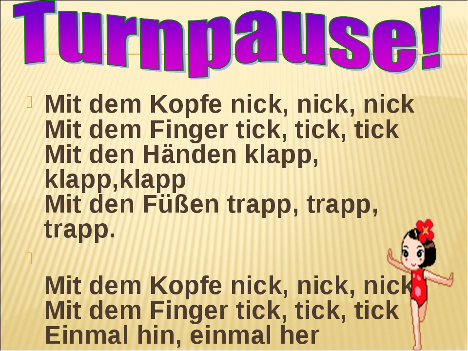 Mit dem Kopfe nick, nick, nick Mit dem Finger tick, tick, tick Mit den Händ...