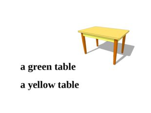 a green table a yellow table