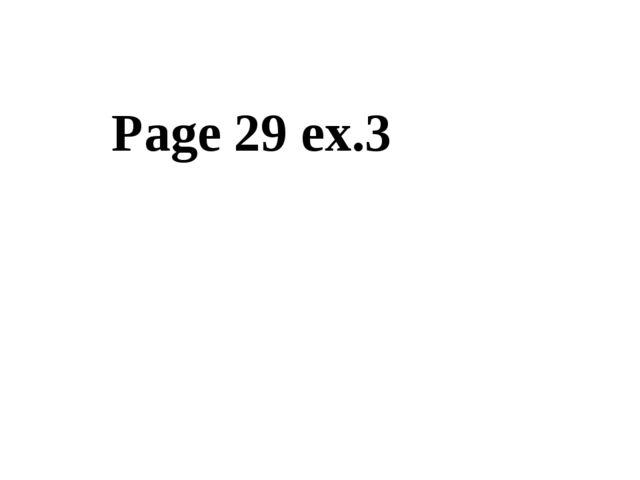 Page 29 ex.3