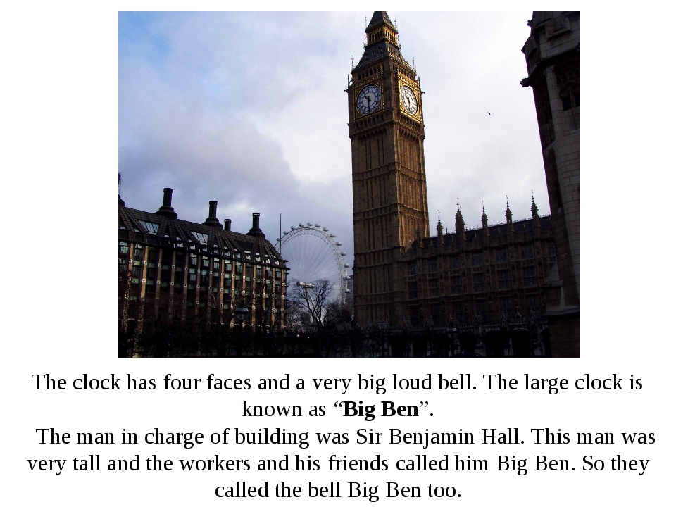 The clock has four faces and a very big loud bell. The large clock is known a...