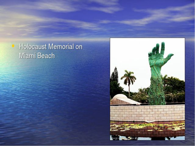 Holocaust Memorial on Miami Beach