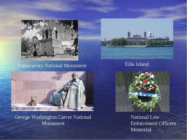 Tumacacory National Monument Ellis Island. National Law Enforcement Officers...