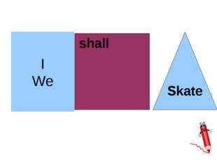 I We shall Skate