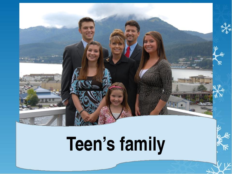 Teen's family