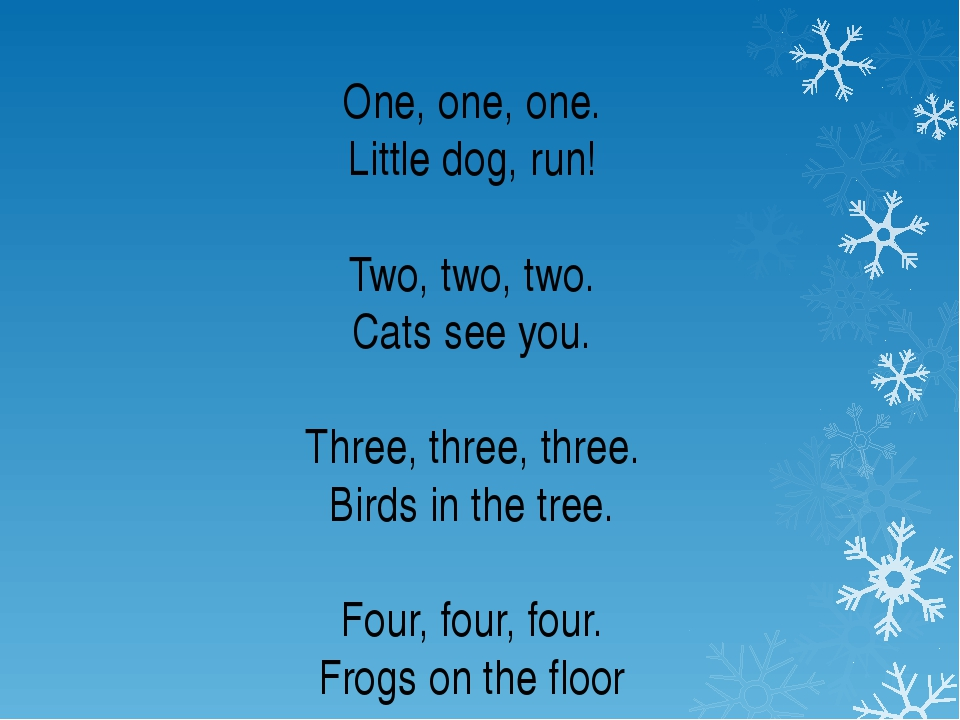 One, one, one. Little dog, run! Two, two, two. Cats see you. Three, three, th...