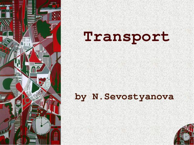 Transport by N.Sevostyanova