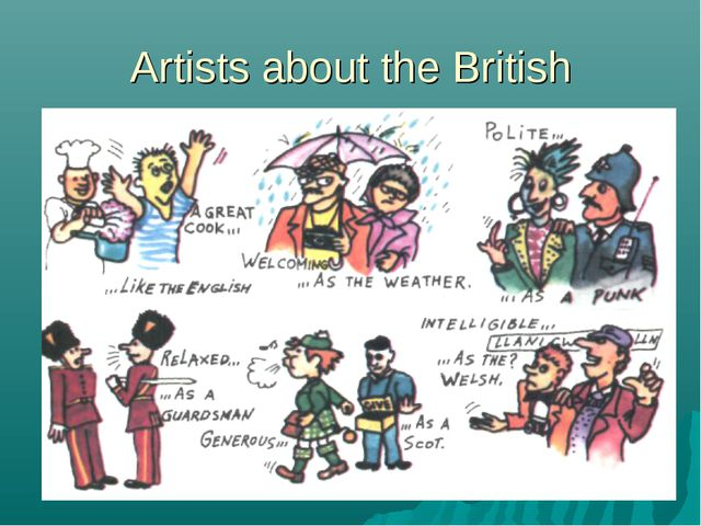 Artists about the British