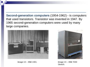 Computer History: Second-generation computers Image 13 – IBM 1401. Second-gen