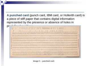 Computer History: Punched card technology Image 5 – punched card. A punched c