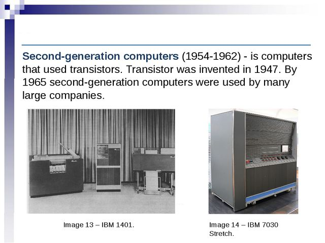 Computer History: Second-generation computers Image 13 – IBM 1401. Second-gen...