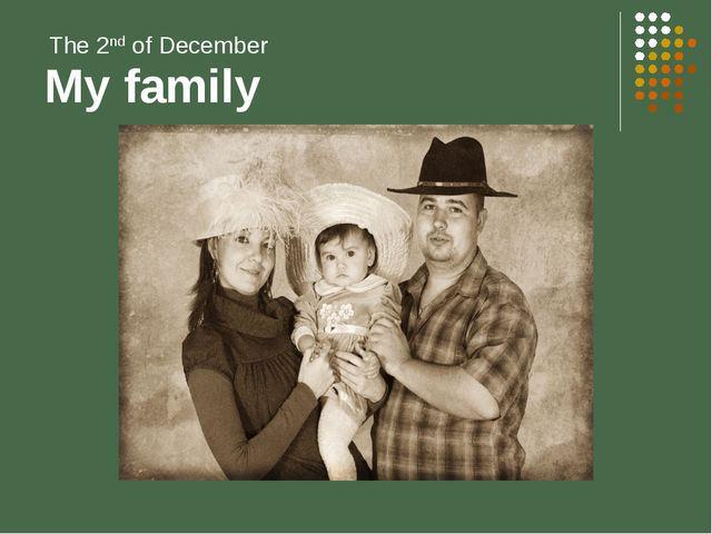 My family The 2nd of December