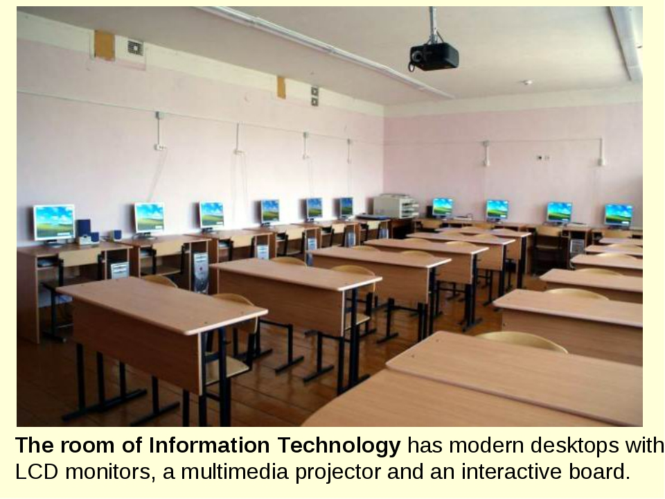 The room of Information Technology has modern desktops with LCD monitors, a m...