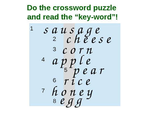 "Do the crossword puzzle and read the ""key-word""! s a u s a g e c h e e s e c..."