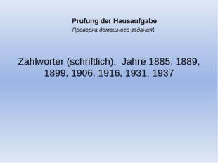 Prufung der Hausaufgabe Проверка домашнего задания: Zahlworter (schriftlich)