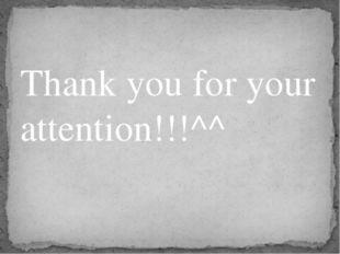 Thank you for your attention!!!^^