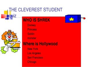 THE CLEVEREST STUDENT quiz WHO IS SHREK Donkey Princess Goblin monster Where