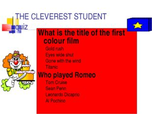 THE CLEVEREST STUDENT quiz What is the title of the first colour film Gold ru